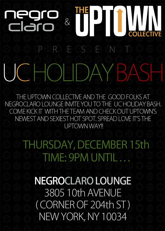 The uc holiday bash negroclaro lounge thursday december 15th washington heights inwood - In december o grijze lounge ...