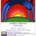 Andrea Arroyo's Femenina Opening Reception March 23rd