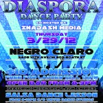 Being Latino is Throwing A Diaspora Dance Party @ NegroClaro on Thursday March 29th