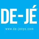 Put You On: De-Jé