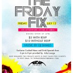 Bago Bunch X Privileged MG Presents the Friday Fix @ Arka on Friday, July 13th