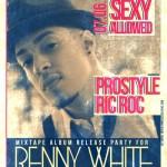 Benny White Mix Tape Release Party Tonight @ Negro Claro