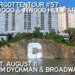 Forgotten NY Takes a Tour Through Inwood on Saturday, August 11th