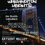 Julio Rodriguez & Hex Hector Present The Washington Heights Reunion Part 2