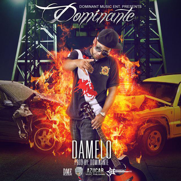 Dominante - Damelo
