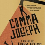 The Up Theater Company Presents: K Comma Joseph