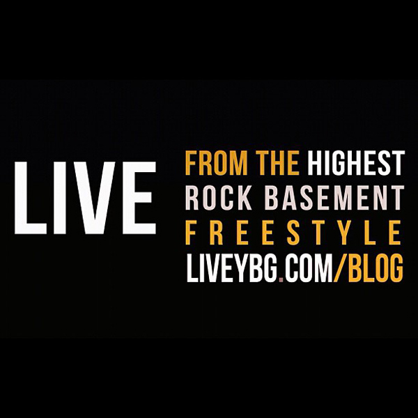 LIVEYBG-Basement Freestlye