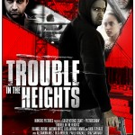 Trouble In The Heights - The Review
