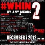 WHIN By Any Means 2 Goes Down Tonight @ Empire Fashion