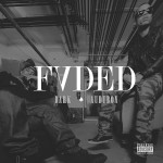 New Music: Dark ft Audubon - Faded