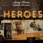 Get Yours: Andy Mineo's Heroes For Sale