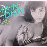 Put You On: Jarina De Marco - Main Dish