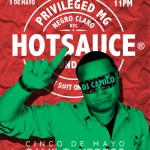 Privileged Marketing Group Presents: HOTSAUCE Sundays @ Negro Claro