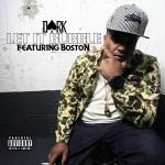 New Music: Dark Ft Boston - Let It Bubble