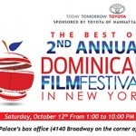 Save The Date: 10/12/13 - The Best of the Dominican Film Festival @ The United Palace