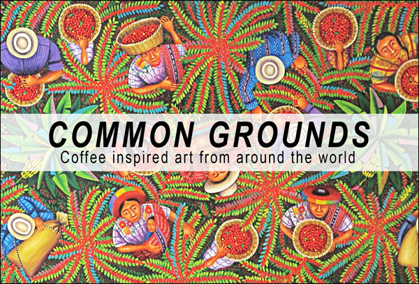 Common Grounds Art Exhibit