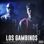 New Music: Los Gambinos - Mambo University