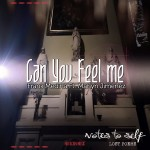 Notes to Self: The Lost Poems – Can You Feel Me