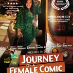Spread Love: Journey of a Female Comic Opens This Weekend...