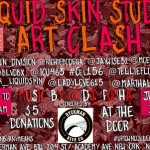 6/20/14: Liquid Skin Studio Art Clash