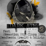 7/31/14: Hit Em Hard Showcase Ft. Dark ATM @ Arka Lounge