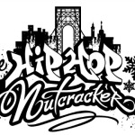 12/7/14: The Hip-Hop Nutcracker @ The United Palace