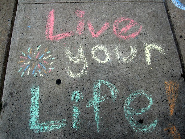 Live Your Life - Chalk