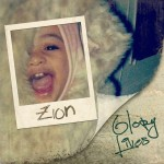 The Friday Fix: Glory Lives - Zion