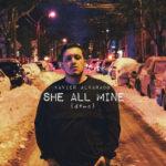 The Fix: Xavier Alvarado - She All Mine
