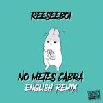 The Fix: Reeseeboi - No Metes Cabra