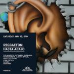 05/19/18: Red Bull Music presents Reggaeton: Hasta Abajo @ La Marina
